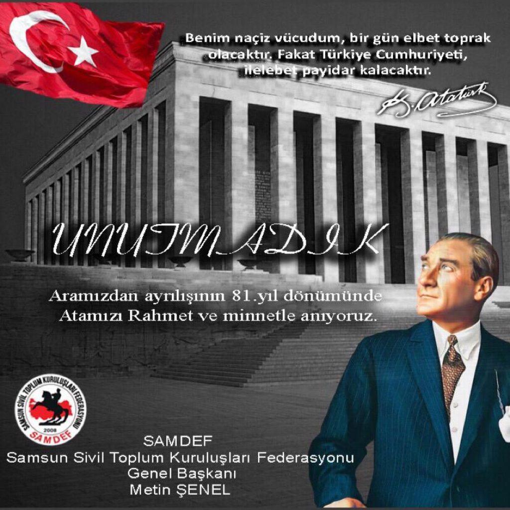 Atatürk'ün Vefatının 81. Yıldönümü